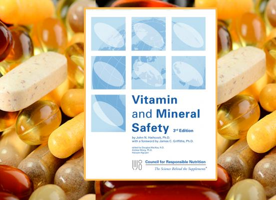 Safety of Vitamins & Minerals